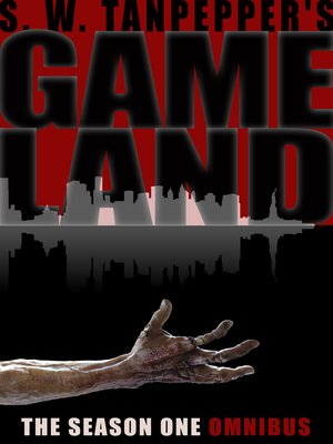 cover image of S.W. Tanpepper's GAMELAND, Season One Omnibus