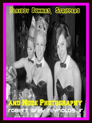 cover image of Playboy Bunnies, Strippers and Nude Photography