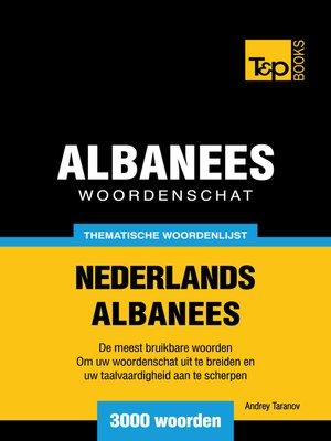 cover image of Thematische woordenschat Nederlands-Albanees