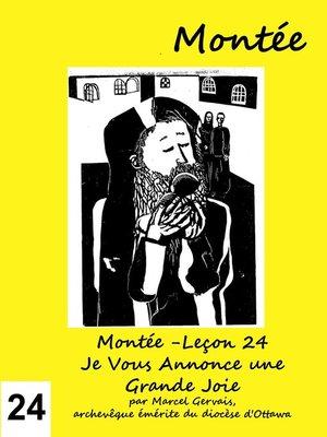 cover image of Montée -Leçon 24 Je Vous Annonce une Grande Joie