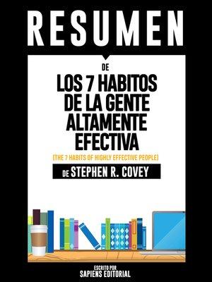 cover image of Los 7 Habitos de la Gente Altamente Efectiva (The 7 Habits of Highly Effective People)