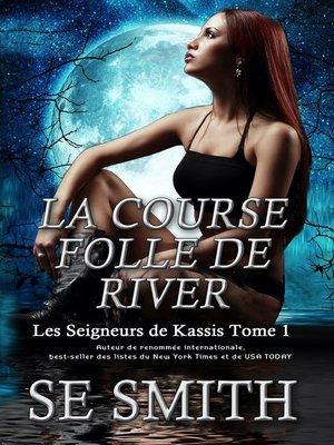 cover image of La Course folle de River