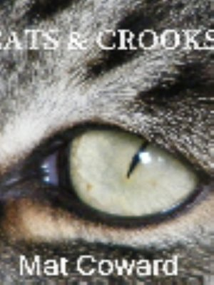 cover image of Cats & Crooks