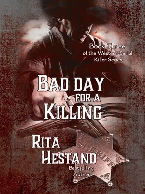 cover image of Bad Day for a Killing (Book Three of the Western Serial Killer Series)