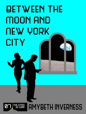 cover image of Between the Moon and New York City