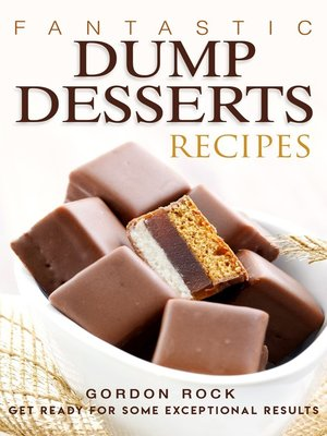 cover image of Fantastic Dump Desserts Recipes