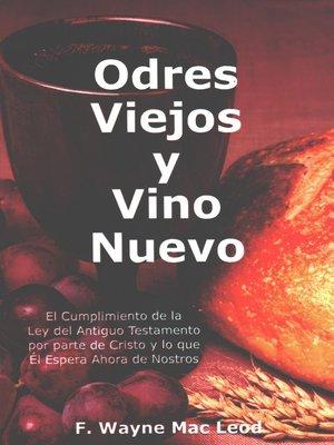 cover image of Odres Viejos y Vino Nuevo