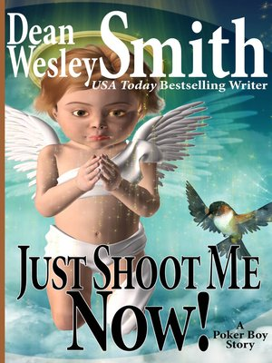 cover image of Just Shoot Me Now!