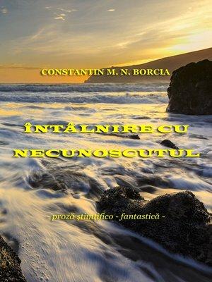 cover image of Întâlnire cu necunoscutul... (Proză ştiinţifico-fantastică)