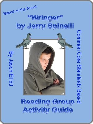 cover image of Wringer by Jerry Spinelli Reading Group Activity Guide