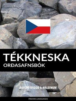 cover image of Tékkneska Orðasafnsbók