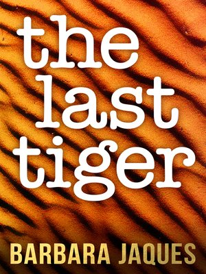 cover image of The Last Tiger