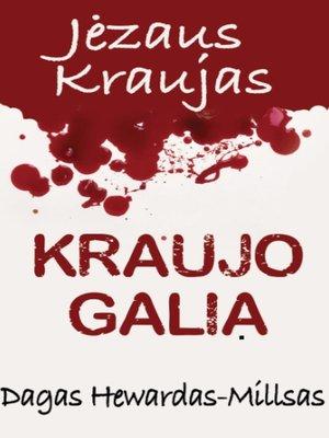 cover image of Kraujo Galia