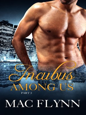 cover image of Incubus Among Us #3 (Shifter Romance)