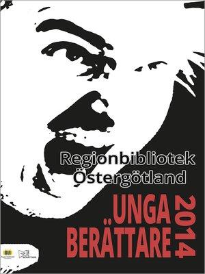 cover image of Unga berättare 2014