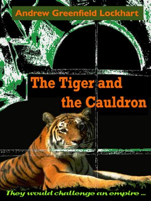 cover image of The Tiger and the Cauldron