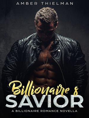 cover image of Billionaire's Savior