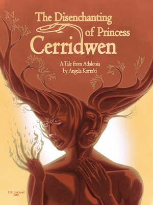 cover image of The Disenchanting of Princess Cerridwen