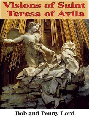 cover image of Visions of Saint Teresa of Avila