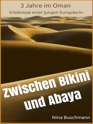 cover image of Zwischen Bikini und Abaya