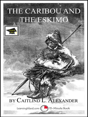 cover image of The Caribou and the Eskimo