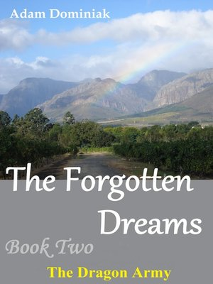 cover image of The Forgotten Dreams. Book Two. the Dragon Army