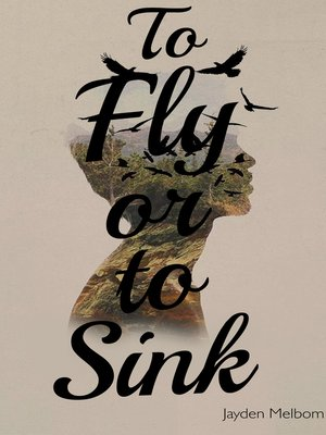 cover image of To Fly or to Sink