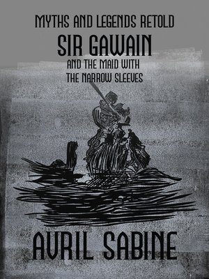 cover image of Sir Gawain And The Maid With The Narrow Sleeves
