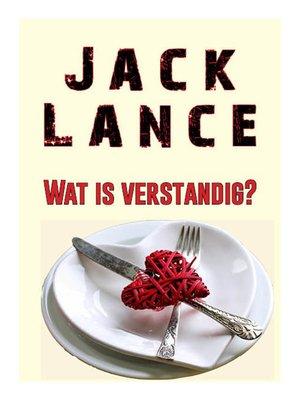 cover image of Wat is Verstandig? Jack Lance verhaal (Gratis!)