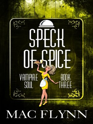 cover image of Speck of Spice (Vampire Soul, Book Three)