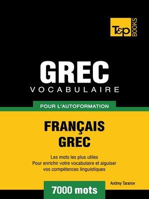 cover image of Vocabulaire Français-Grec pour l'autoformation--7000 mots