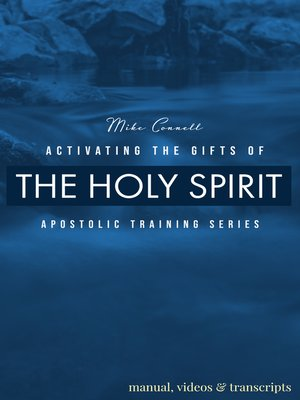 cover image of Activating the Gifts of the Spirit (Manual, Videos, Transcripts)