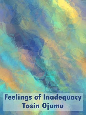 cover image of Feelings of Inadequacy