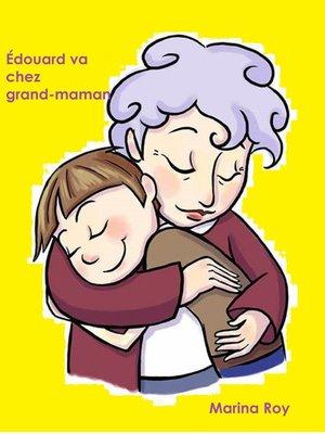cover image of Édouard va chez grand-maman