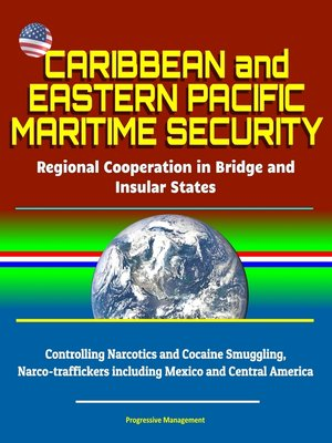 cover image of Caribbean and Eastern Pacific Maritime Security