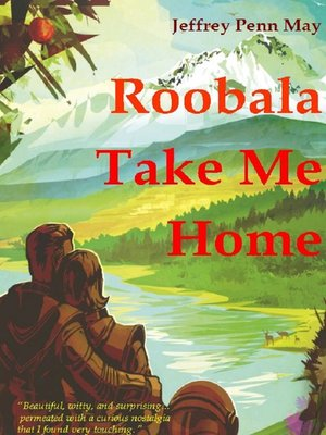 cover image of Roobala Take Me Home