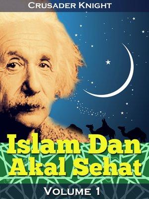 cover image of Islam Dan Akal Sehat