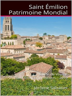 cover image of Saint Emilion Patrimoine Mondial