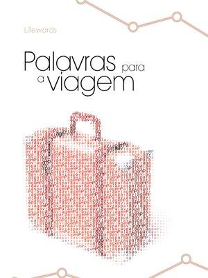 cover image of Palavras para a viagem