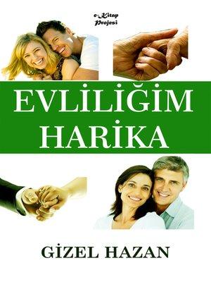 cover image of Evliliğim Harika