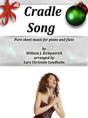 cover image of Cradle Song Pure sheet music for piano and flute by William J. Kirkpatrick arranged by Lars Christian Lundholm