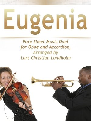 cover image of Eugenia Pure Sheet Music Duet for Oboe and Accordion, Arranged by Lars Christian Lundholm