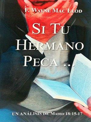 cover image of Si Tu Hermano Peca...
