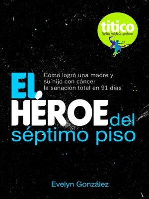 cover image of El Héroe del séptimo piso