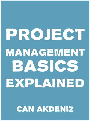 cover image of Project Management Basics Explained