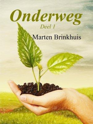 cover image of Onderweg Deel 1