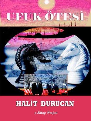 "cover image of ""Ufuk Ötesi"" Cilt"
