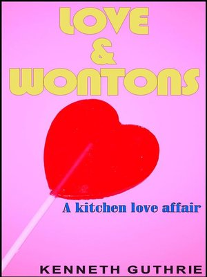 cover image of Love and Wontons