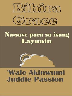 cover image of Bihira Grace Na-save para sa isang Layunin
