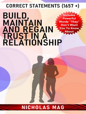 cover image of Build, Maintain and Regain Trust in a Relationship